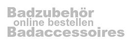 Badaccessoires Shop | Badaccessoires günstig online kaufen